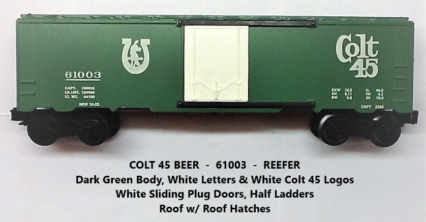 Kris Colt 45 malt liquor 61003 refrigerator car with white plug doors
