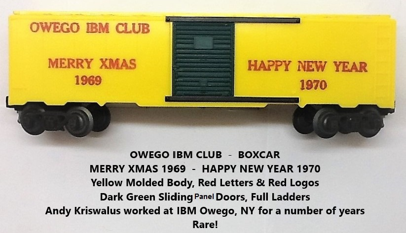Kris Owego IBM Club 1969 - 70 yellow holiday boxcar with green doors
