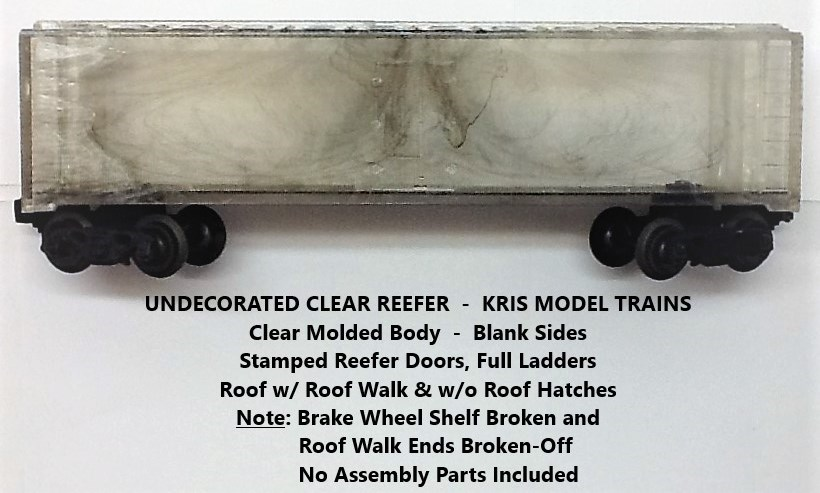 Kris undecorated clear refrigerator car
